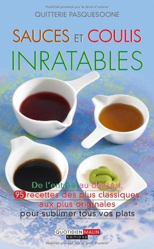 Sauces et coulis inratables par Quitterie Pasquesoone