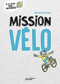 Mission vélo par Vallon