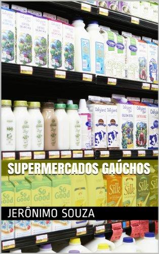 supermercados-gauchos-comercio-livro-2-portuguese-edition