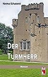 Der Turmherr: Roman