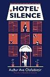 Hotel Silence