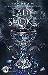 Lady Smoke : Ash Princess - tome 2 par Sebastian