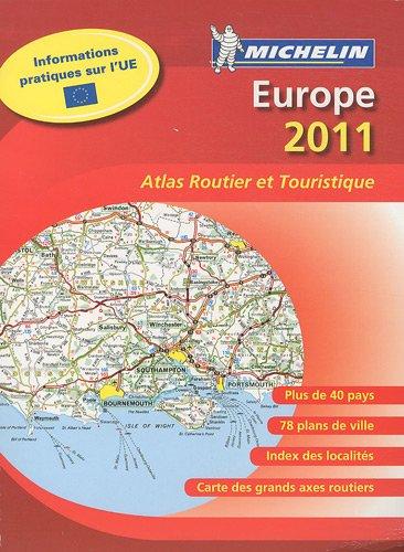 Europe : Atlas routier et touristique