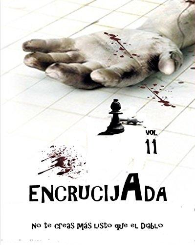 ENCRUCIJADA (CUENTOS QUE NO SON CUENTOS nº 11) por YONHATAN ESPINOSA GOMEZ