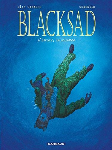 Blacksad, tome 4 : L'Enfer, le silence par Juan Díaz Canales