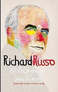El ladrón de destinos par Richard Russo