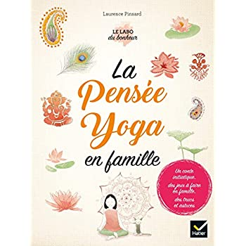 La pensée yoga en famille