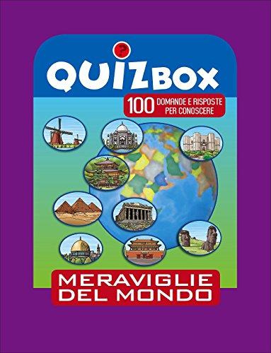 Meraviglie del mondo. 100 domande e risposte per conoscere