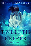 The Twelfth Keeper