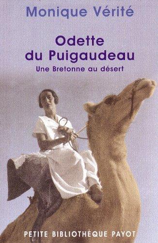 Odette du Puigaudeau : une Bretonne au désert