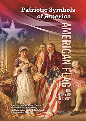 American Flag: The Story of Old Glory (English Edition) - Old Glory American Flag