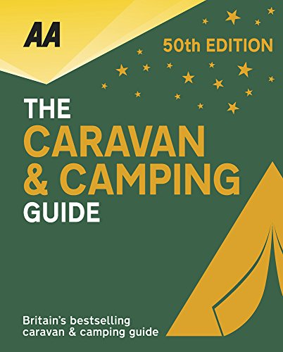 Price comparison product image AA Caravan & Camping Britain 2018 (50th Anniversary edition) (AA Lifestyle Guides)