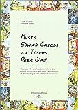 Musik Edvard Griegs zu Ibsens Peer Gynt: Materialien für den Musikunterricht in Klasse 2 bis 6 - Hildegard Junker, Frigga Schnelle