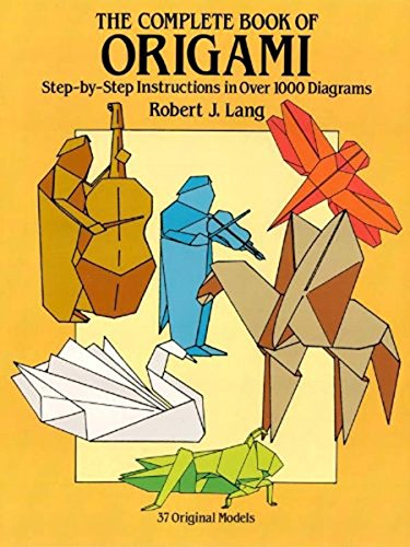 The Complete Book of Origami: Step-by-Step Instructions in Over 1000 Diagrams (Dover Origami Papercraft) (English Edition) - Papier Craft Bags