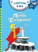 Merlin l'Enchanteur CP Niveau 3 de Isabelle Albertin