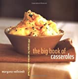 The Big Book of Casseroles: 250 Recipes for Serious Comfort Food by Maryana Vollstedt (1999-10-01)