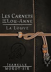 Les Carnets de Lou-Anne — Carnet 1 : La Louve