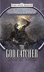 The God Catcher: Ed Greenwood Presents: Waterdeep