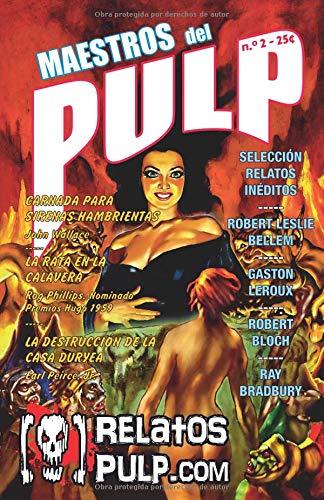 Maestros del Pulp 2: Selección de Relatos Clásicos de la Era Dorada Pulp