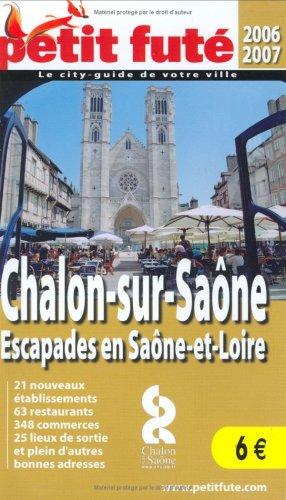 Chalon-sur-Saône : Escapades en Saône-et-Loire