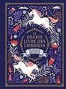 Le grand livre des licornes : Manuel officiel par Phipps