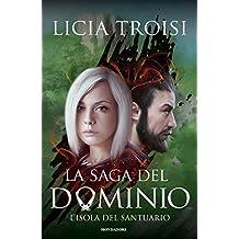 La saga del Dominio - 3. L'isola del santuario (Italian Edition)