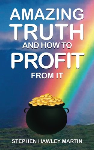 amazing-truth-and-how-to-profit-from-it