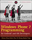 Windows Phone 7 Programming for Android and iOS Developers (Wrox Programmer to Programmer)