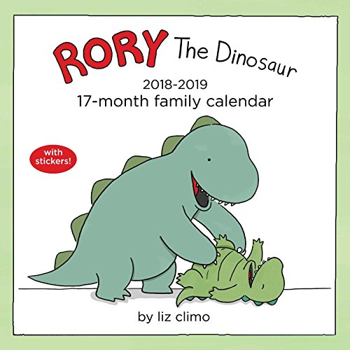 Rory the Dinosaur 2018-2019 Calendar: 17-month Family par Liz Climo