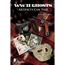 WWII Ghosts: Artifacts Can Talk
