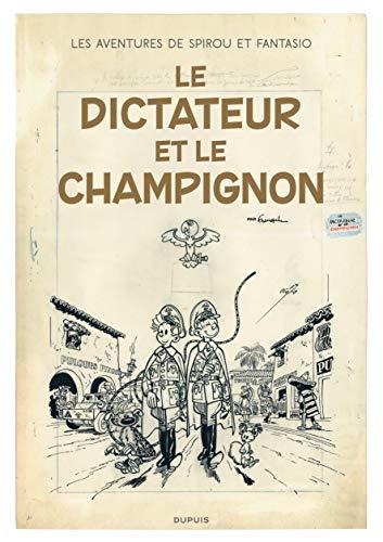 Les Aventures de Spirou et Fantasio, Tome 7 : Le dictateur et le champignon