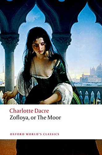 Zofloya: or The Moor (Oxford World's Classics)