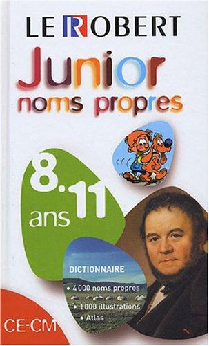 Le Robert Junior des noms propres : CE-CM, 8-11 ans