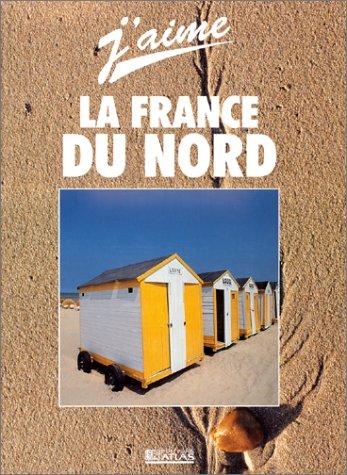 J'aime la France du Nord