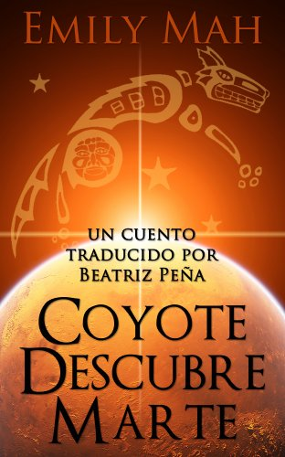 Coyote Descubre Marte par Emily Mah