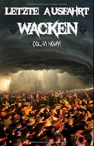 Letzte Ausfahrt Wacken