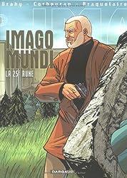 Imago Mundi, tome 3 : La 25ème. Rune