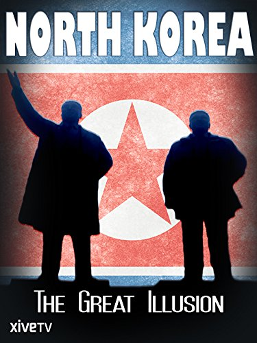 North Korea: The Great Illusion [OV]