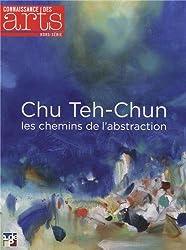 Connaissance des Arts, Hors-série N° 603 : Chu Teh-Chun, les chemins de l'abstraction