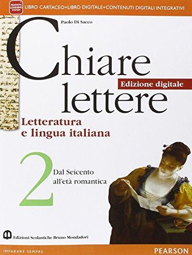 Chiare lettere. Per le Scuole superiori. Con e-book. Con espansione online: 2