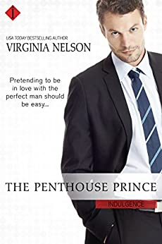 The Penthouse Prince (The Billionaire Dynasties) by [Nelson, Virginia]