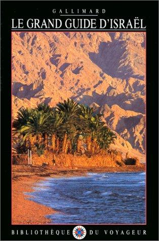 Le Grand Guide d'Israël 1999 par Bibliothèque du Voyageur