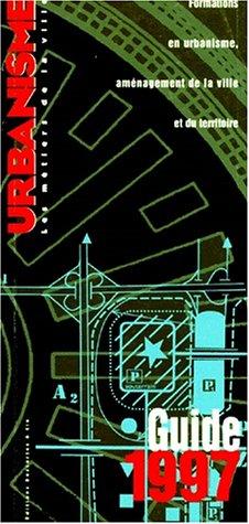 Guide des formations en urbanisme 1997