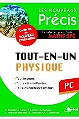 Physique PC - Conforme au programme 2014 - Précis tout-en-un - Cours - Méthode - Exercices Poche
