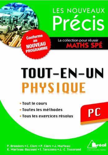 Physique PC - Conforme au programme 2014 - Précis tout-en-un - Cours - Méthode - Exercices par Jean-Christophe Tisserand