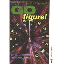 Key Skills: Application of Number - Go Figure! (Key Skills Series)