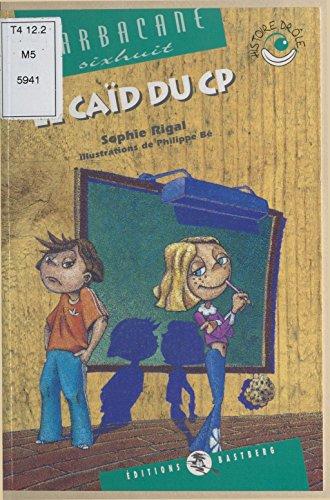 Livres gratuits Le Caïd du CP epub pdf
