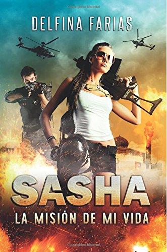 Sasha: La mision de mi vida