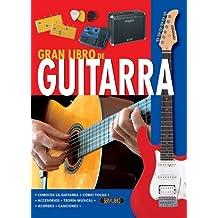Gran libro de guitarra / The Big Book of Guitars