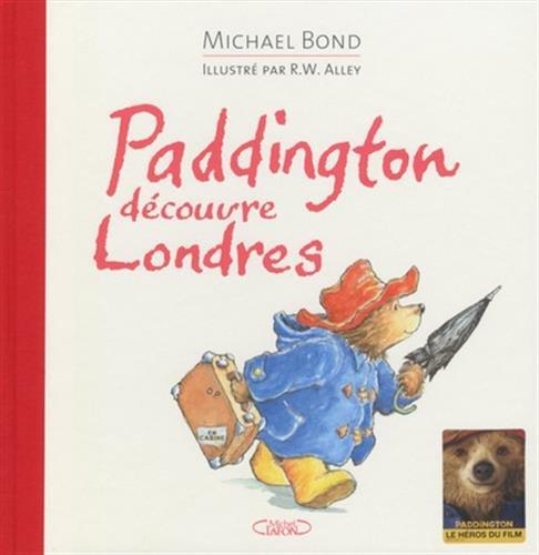 Paddington découvre Londres par Michael Bond